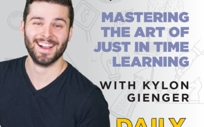 Ep. 32: Mastering the Art of Just in Time Learning   with Kylon Gienger