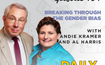 Ep. 104: Breaking Through the Gender Bias   with Andie Kramer and Al Harris