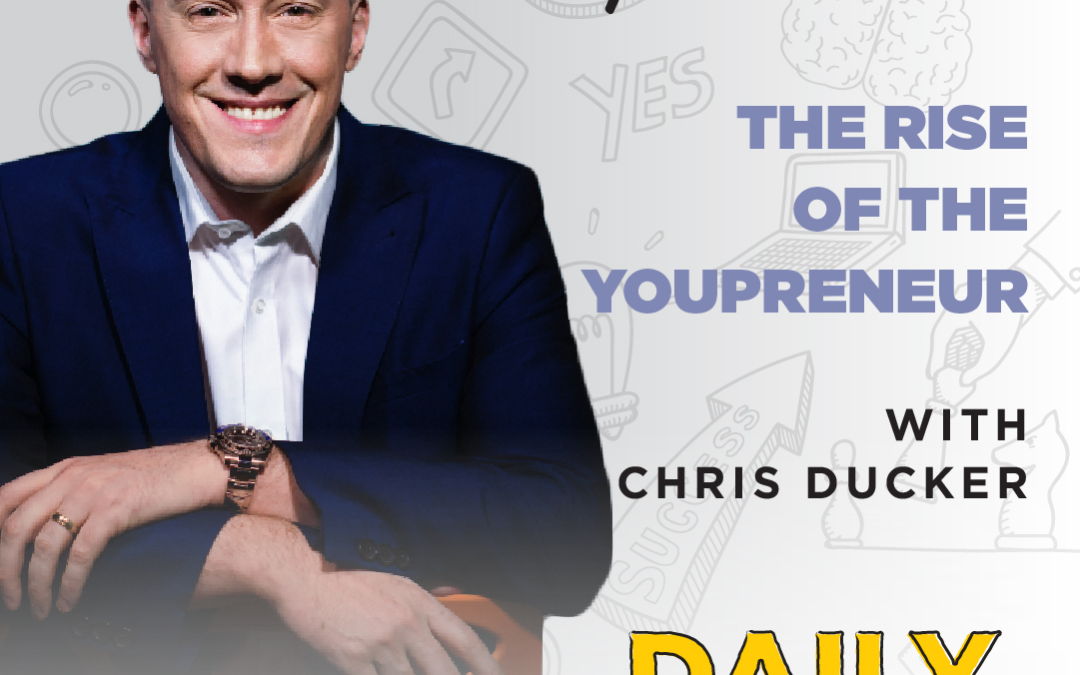 Ep. 93: The Rise of the Youpreneur   with Chris Ducker