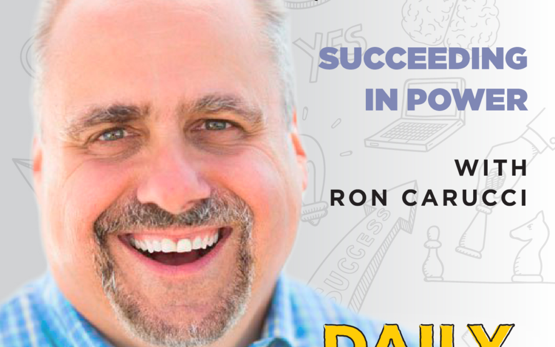 Ep. 68: Succeeding In Power   with Ron Carucci