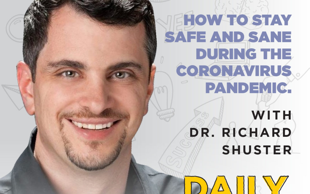 147. How to Stay Safe and Sane During the Coronavirus Pandemic