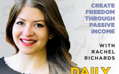 Ep. 166: Create Freedom Through Passive Income | with Rachel Richards