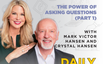 Ep. 168: The Power of Asking Questions (Part 1) | with Mark Victor Hansen and Crystal Hansen
