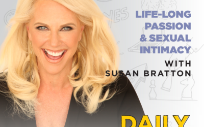 Ep. 174: Life-Long Passion & Sexual Intimacy | with Susan Bratton