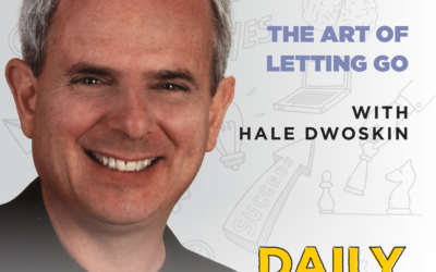 Ep. 181: The Art of Letting Go | with Hale Dwoskin