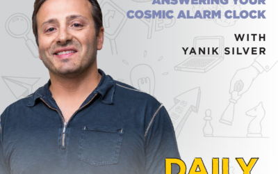 205. Answering Your Cosmic Alarm Clock with Yanik Silver
