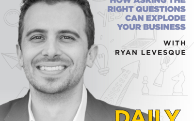 208. How Asking the Right Questions Can Explode Your Business with Ryan Levesque
